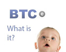 What is BTC-e?
